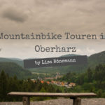 Mountainbike Touren im Oberharz